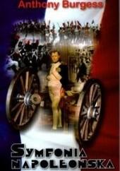 Okładka książki Symfonia napoleońska Anthony Burgess