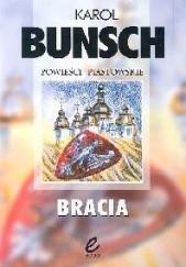 Okładka książki Bracia Karol Bunsch