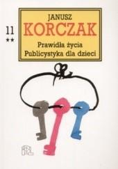 Okładka książki Prawidła życia. Publicystyka dla dzieci, cz. 2 Janusz Korczak,praca zbiorowa