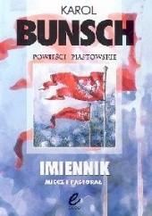 Okładka książki Imiennik: Miecz i pastorał Karol Bunsch