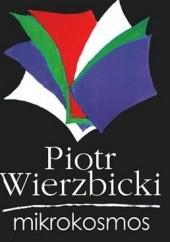Okładka książki Mikrokosmos Piotr Wierzbicki