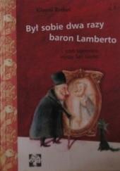 Okładka książki Był sobie dwa razy baron Lamberto czyli tajemnice wyspy San Giulio Gianni Rodari