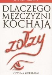 Okładka książki Dlaczego mężczyźni kochają zołzy Sherry Argov