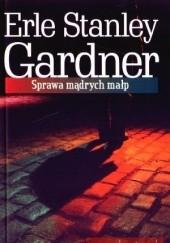 Okładka książki Sprawa mądrych małp Erle Stanley Gardner