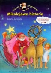 Okładka książki Mikołajowe historie Antonia Michaelis