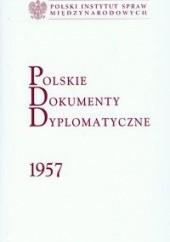 Okładka książki Polskie dokumenty dyplomatyczne 1957 Krzysztof Ruchniewicz,Tadeusz Szumowski