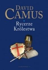 Okładka książki Rycerze królestwa David Camus