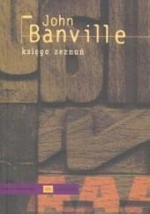 Okładka książki Księga zeznań John Banville
