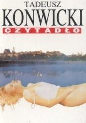 Okładka książki Czytadło Tadeusz Konwicki