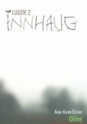 Okładka książki Ludzie z Innhaug, tom 1. Oline Anne Karin Elstad