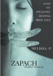 Okładka książki Zapach Twojego Oddechu Melissa Panarello
