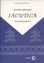 Okładka książki Iacutica. Prace jakutoznawcze Stanisław Kałużyński