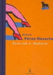 Okładka książki Życie jak w Madrycie