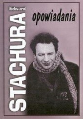 Okładka książki Opowiadania Edward Stachura
