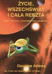 Okładka książki Życie, wszechświat i cała reszta Douglas Adams