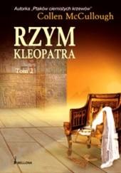 Okładka książki Rzym. Kleopatra t. 2 Colleen McCullough