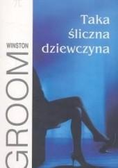 Okładka książki Taka śliczna dziewczyna Winston Groom