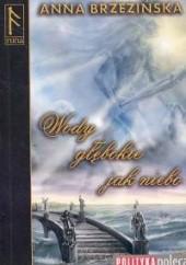 Okładka książki Wody głębokie jak niebo Anna Brzezińska