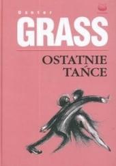 Okładka książki Ostatnie tańce Günter Grass