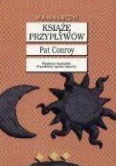 Okładka książki Książę przypływów Pat Conroy
