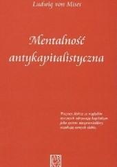 Okładka książki Mentalność antykapitalistyczna