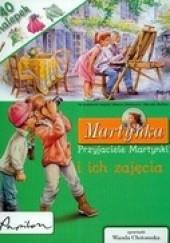 Okładka książki Martynka. Przyjaciele Martynki i ich zajęcia Gilbert Delahaye
