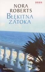 Okładka książki Błękitna zatoka Nora Roberts