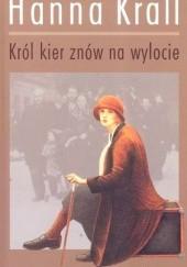 Okładka książki Król kier znów na wylocie Hanna Krall