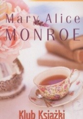 Okładka książki Klub Książki Mary Alice Monroe