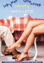 Okładka książki Intymne sekrety dziewcząt Kathy Lette