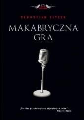 Okładka książki Makabryczna gra Sebastian Fitzek