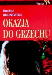 Okładka książki Okazja do grzechu Rachel Billington