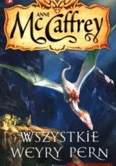 Okładka książki Wszystkie Weyry Pern Anne McCaffrey