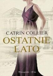 Okładka książki Ostatnie lato Catrin Collier