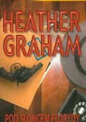 Okładka książki Pod słońcem Florydy Heather Graham