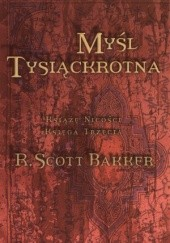 Okładka książki Myśl tysiąckrotna R. Scott Bakker
