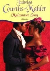 Okładka książki Małżeństwo Susy Jadwiga Courths-Mahler