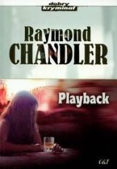 Okładka książki Playback Raymond Chandler