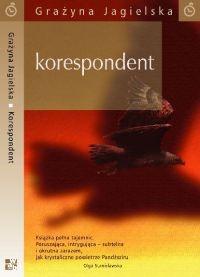 Okładka książki Korespondent Grażyna Jagielska