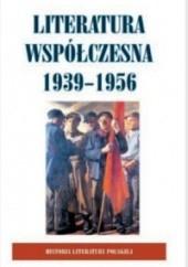 Okładka książki Historia Literatury Polskiej - t. 9 Literatura Współczesna 1939-1956 Anna Skoczek