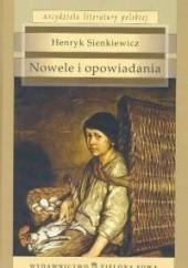 Okładka książki Nowele i opowiadania Henryk Sienkiewicz