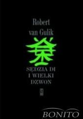 Okładka książki Sędzia Di i wielki dzwon Robert Van Gulik