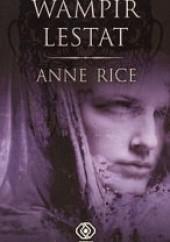 Okładka książki Wampir Lestat Anne Rice