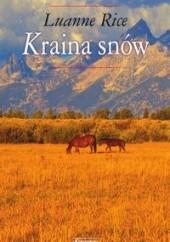 Okładka książki Kraina snów Luanne Rice