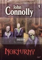 Okładka książki Nokturny John Connolly