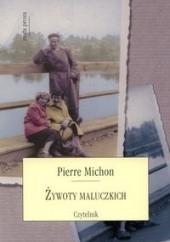 Okładka książki Żywoty maluczkich Pierre Michon