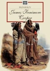 Okładka książki Pionierzy James Fenimore Cooper