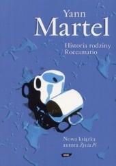 Okładka książki Historia rodziny Roccamatio Yann Martel