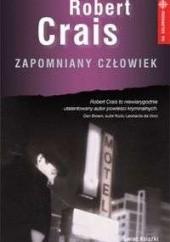 Okładka książki Zapomniany człowiek Robert Crais