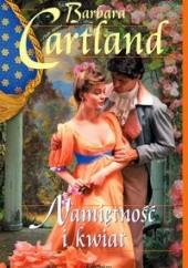 Okładka książki Namiętność i kwiat Barbara Cartland
